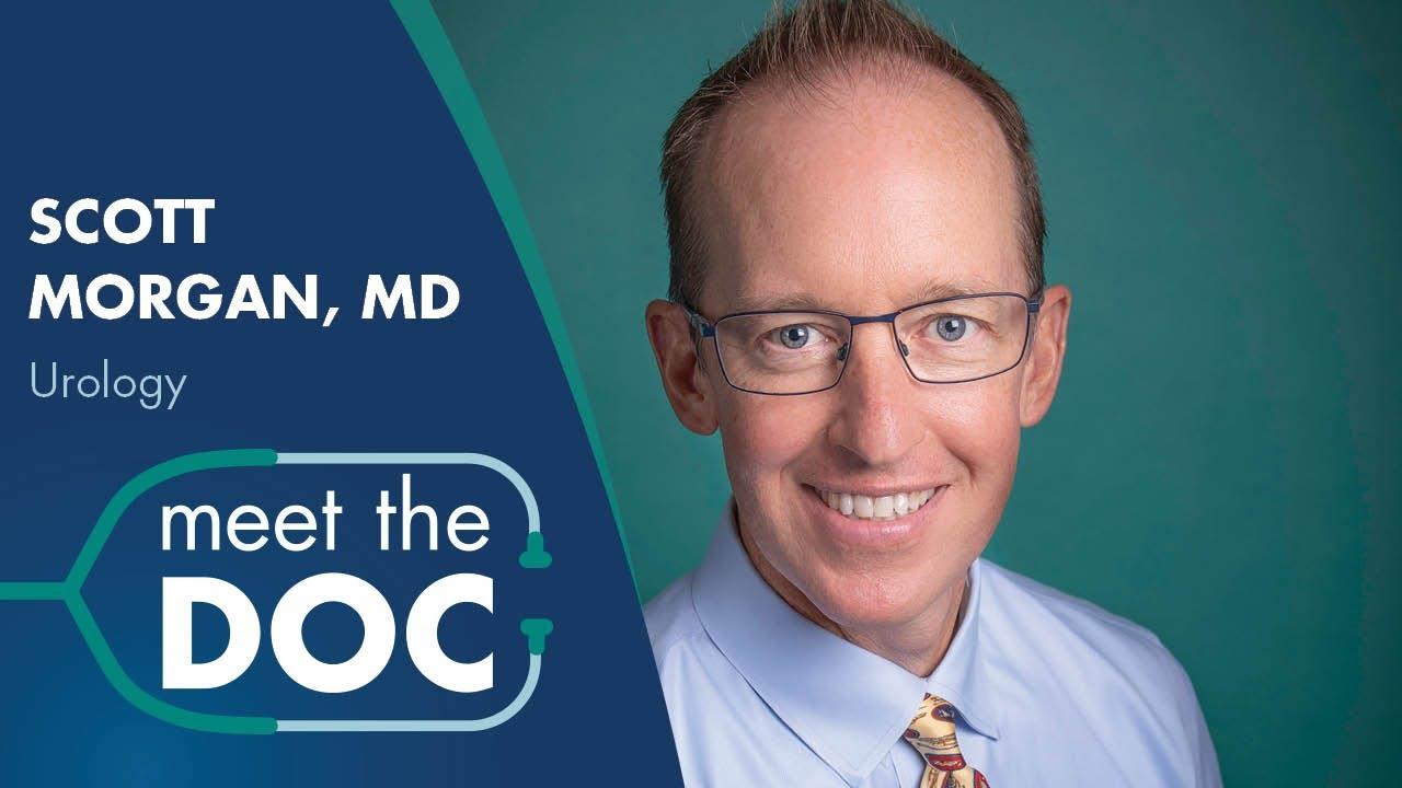 Meet the Doc: Scott Morgan, MD