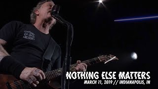 Metallica Nothing Else Matters Indianapolis IN March 11 2019