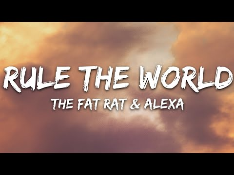 Thefatrat Alexa - Rule The World
