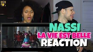 Скачать Nassi La Vie Est Belle REACTION