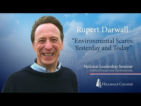 """""""Environmental Scares: Yesterday and Today"""" - Rupert Darwall"""