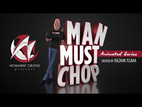 Man Must Chop Trailer - Welcome To My Channel