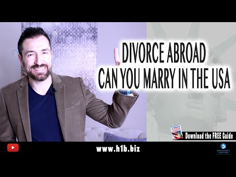 If Your Divorce Abroad Is Not Final Can You Marry In The US?