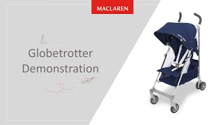 The Maclaren Globetrotter Demonstration Video
