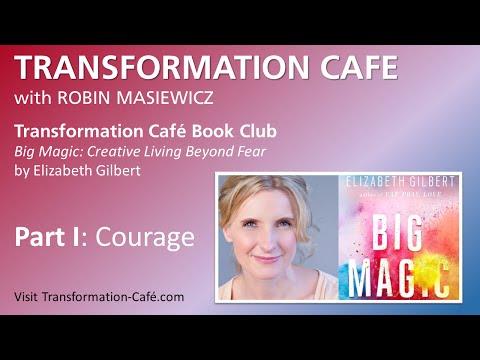 Cafe Book Club - Big Magic Part 1: Courage