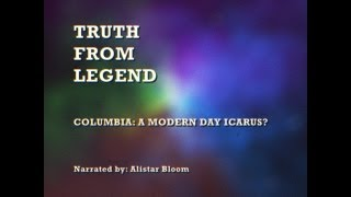 Columbia: A Modern Day Icarus?