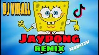 Download Lagu DJ VIRALL SPONGEBOB JAiPONG GAGAK SULING SAKTI POWER OF TIK TOK REMIX BY RiskoN NRC mp3