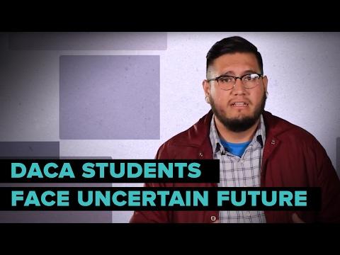 DACA Students Face Uncertain Futures
