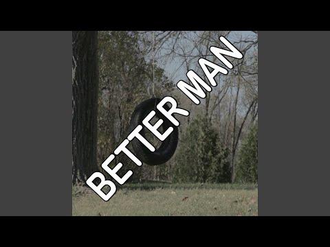 Better Man - Tribute to Leon Bridges