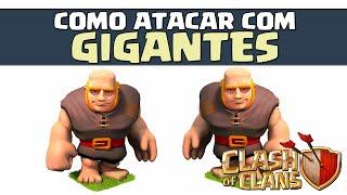 Como atacar com Gigantes? Dicas e segredos! Clash of Clans