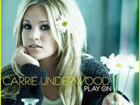 Songs Like This- Carrie Underwood
