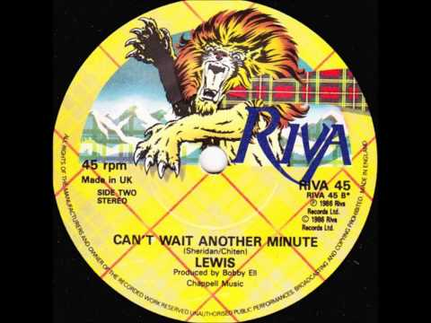 Lewis - Can't Wait Another Minute