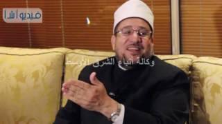 بالفيديو   مختار جمعة  الهدف من الإعتكاف هو قبول ومرضاة الله وليست للسيطرة علي المساجد من جماعات بعي