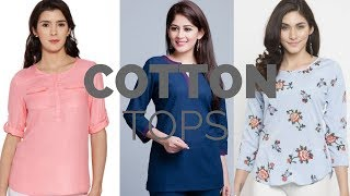 Cute Cotton Tops For Jeans | Ladies Cotton Tops | New Cotton Tops Patterns