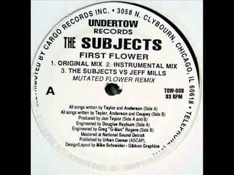"""The Subjects """"The First Flower (original mix)"""" 1993"""