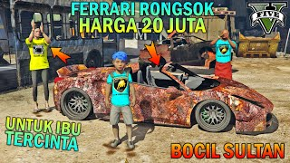 BOCAH SD BELI FERRARI RONGSOK UNTUK IBU - GTA 5 SULTAN BOCIL