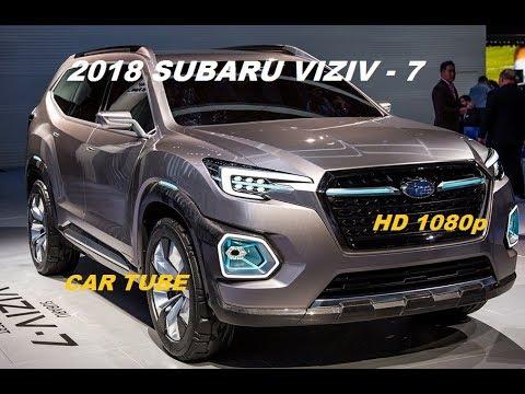 2018 Subaru Viziv 7 Super Suv Interior And Exterior 1080p Hd Youtube