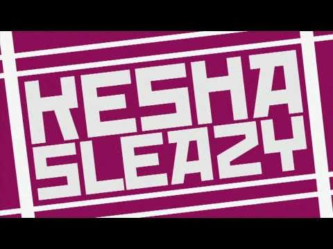 Kesha - Sleazy (SmarterChild Remix) Official Video