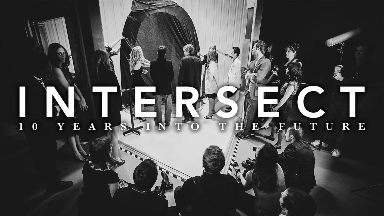 INTERSECT: 10 Years Into The Future