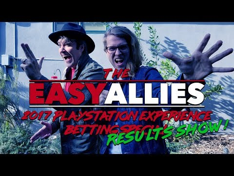 The Easy Allies 2017 Playstation Experience Betting Special Results Show!