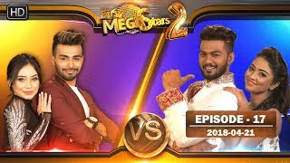 Hiru Mega Stars 2 | Episode 17 | 21st April 2018