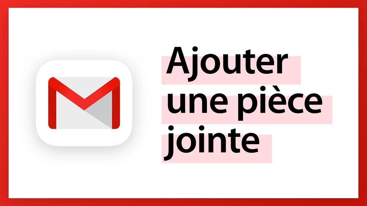 Gmail - Ajouter une pièce jointe