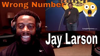 Jay Larson   Wrong Number   E Dewz Reacts