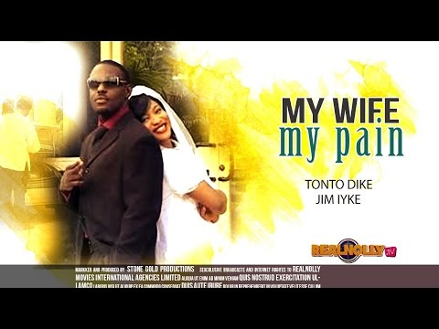 My Wife My Pain [part 1] - Latest Nigerian Nollywood Movies