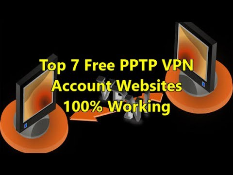 Top 7 Free Pptp Vpn Service 100 Free Account Working Perfectly Youtube