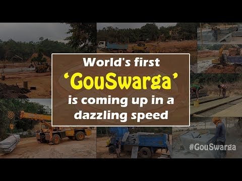 GouSwarga : World's first GouSwarga is coming up in a dazzling speed..!