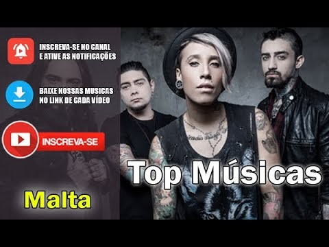 Malta Top Músicas (Download Music + Vídeo) 2/2