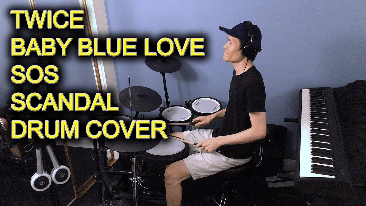 TWICE (트와이스) - Baby Blue Love + SOS + Scandal - Drum Cover (드럼커버) by fnisteve