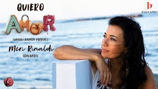 Video Meri Rinaldi - Quiero Amor download MP3, 3GP, MP4, WEBM, AVI, FLV Oktober 2018