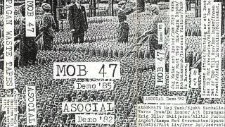 MOB 47 Demos 85 + ASOCIAL Demos 82 (FULL)