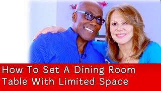Setting A Dining Room Table With Limited Space | Preston Bailey