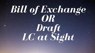 S.# 40 BILL OF EXCHANGE / DRAFT L/C AT SIGHT IN URDU / HINDI