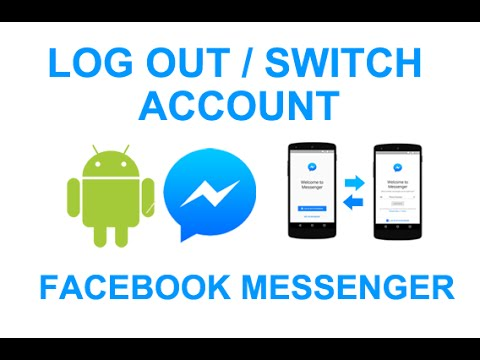log out messenger android