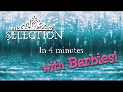 The Selection (with Dolls!) | Series by Kiera Cass