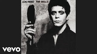 Watch Lou Reed The Bells video