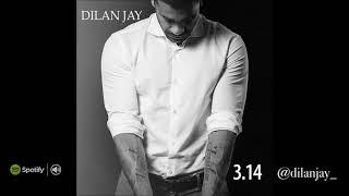 Dilan Jay Better Days Official Audio