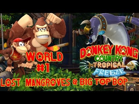 Download Youtube: Donkey Kong Country Tropical Freeze (Walkthrough #1) Lost Mangroves Gameplay HD