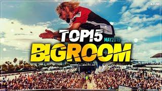Sick Big Room Drops May 2019 [Top 15] EZUMI