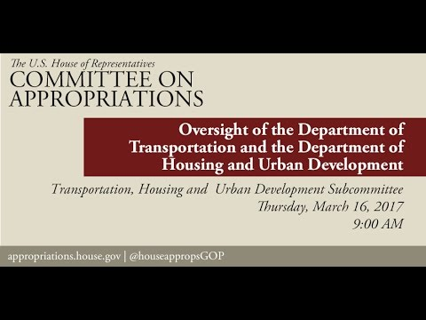 Hearing: Departments of Transportation & Housing and Urban Development Oversight (EventID=105687)