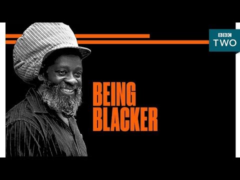 Being Blacker: Trailer - BBC Two