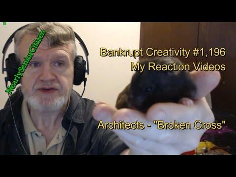 "Architects - ""Broken Cross"" : Bankrupt Creativity #1,196 My Reaction Videos"