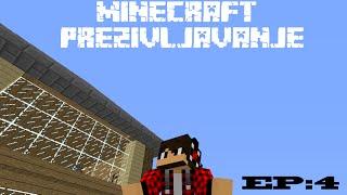 Minecraft Prezivljavanje Ep:4 (ZAVRSENA KUCA)