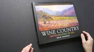 Wine Country: Impressions in Oil by Erin Hanson