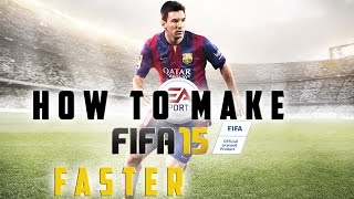 How to make fifa 15/fifa 14 fast and smooth for low-end pc
