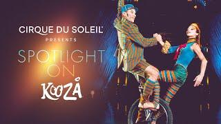 Spotlight On KOOZA | Cirque du…