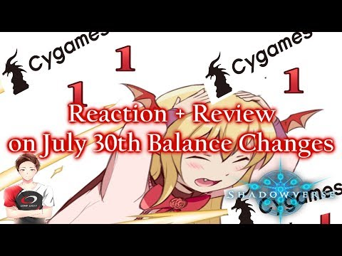 July 30th Nerfs Announced! | Reaction & Review 【Shadowverse】